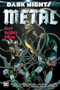 Dark Nights Metal Dark Knights Rising