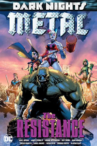 Dark Nights Metal - The Resistance